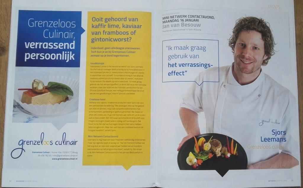 Een mooi artikel over Grenzeloos Culinair in het magazine van Netwerk Barbant! 16 januari verzorgen wij een heerlijk diner voor de Netwerk Contactavond bij Jan van Besouw in Goirle.